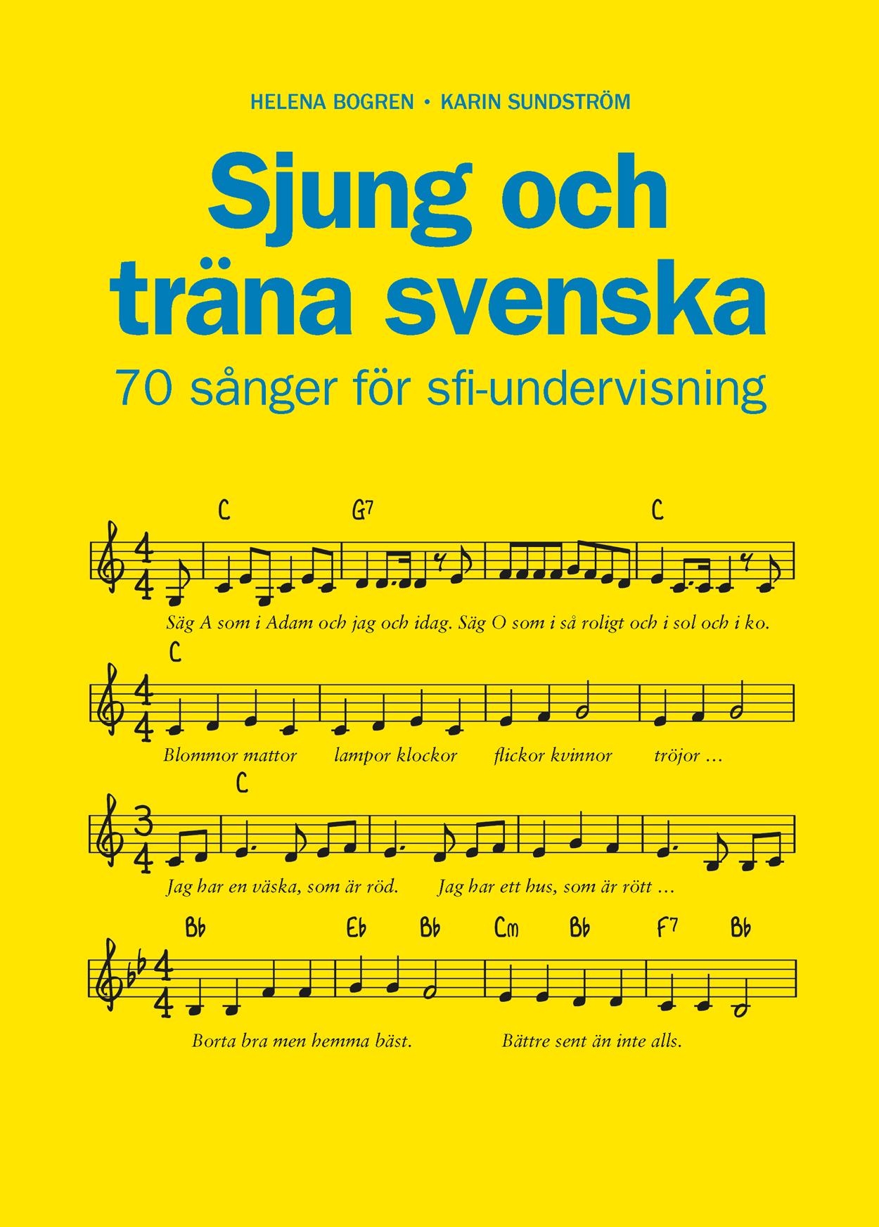 Sjung och träna svenska – 70 sånger för sfi-undervisning